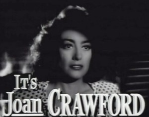"Joan Crawford in ""Mildred Pierce"""
