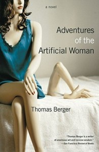 "The cover of the new edition of ""Adventures of the Artificial Woman"" by Thomas Berger"