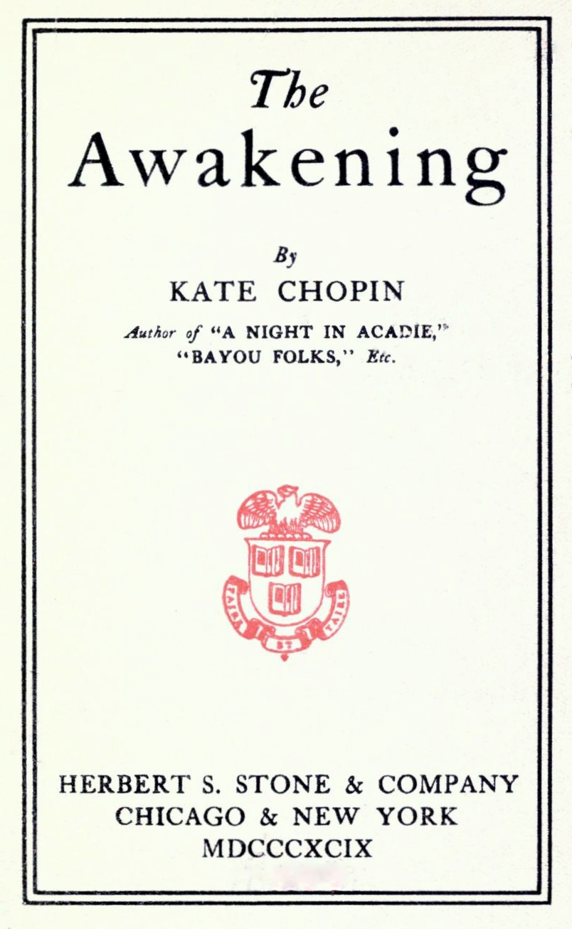 dom through language in the awakening simple complexities the original title page from kate chopin s the awakening